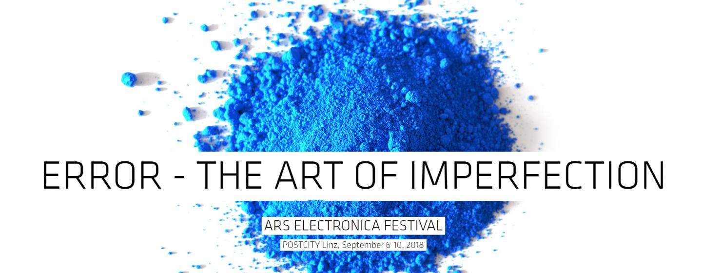 Error - The Art of Imperfection | Ars Electronica Festival